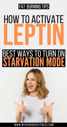 How To Turn On Your Fat-Burning Hormone: Leptin! - Upgrade Your Fitness Fast Weight Loss Tips, Weight Loss Program, Reduce Belly Fat, Lose Belly Fat, How To Increase Leptin, Atkins, What Is Leptin, Leptin Diet, Ketogenic Diet