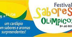 Acontece em Rio das Ostras, do dia 5 ao dia 21 de agosto, o Festival Sabores Olímpicos. http://kardapion.com/evento/festival-sabores-olimpicos-rj