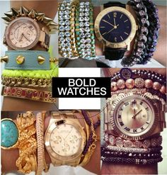 bold watches and bracelets