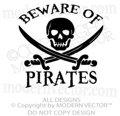 PIRATE THEME Beware of Pirates Quote Vinyl Wall Decal Nursery Boy Girl bedroom