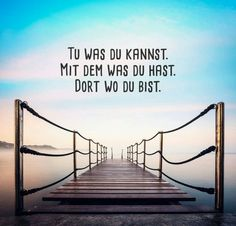 so siehts aus! Tu was du kannst. Mit dem was du hast. Tu was du kannst. Mit dem was du hast. Amazing Quotes, Best Quotes, Life Quotes, Movie Quotes, German Quotes, German Words, Motivational Quotes, Inspirational Quotes, Quotes And Notes