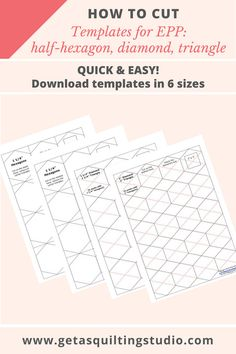 Quick and Easy way to cut shapes for English paper piecing: half-hexagons, diamonds, triangles. Download templates in 6 sizes.  via @getagrama