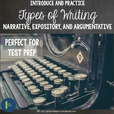 Types of Writing-- A complete. no prep lesson for learning about how to respond to prompts for narrative, argumentative and expository writing.