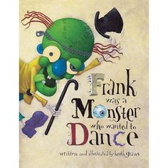 Frank was a monster who wanted to dance, so he put on his hat and his shoes made in France. Full color. Frank was a monster who wanted to dance. So he put on his hat, and his shoes made in France... and opened a jar and put ants in his pants! So begins this monstrously funny, deliciously disgusting, horrifyingly hilarious story of a monster who follows his dream. Keith Graves' wacky illustrations and laugh-out-loud text will tickle the funny bone and leave readers clamoring for an encore. Halloween Music, Halloween Books, Preschool Halloween, Spooky Halloween, Halloween Ideas, Music Lesson Plans, Music Lessons, Dance Books, Music And Movement
