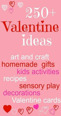 250 Valentine's crafts  and ideas