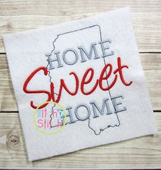 I2s Home Sweet Home Mississippi Embroidery Design