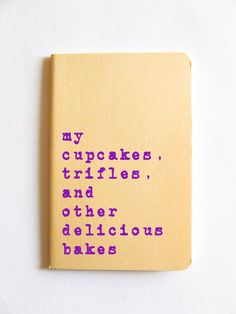 Baking notebook; MOLESKINE journal for all bakers cupcake makers and lovers of sweet yummy things! (5.00 GBP) by Alfamarama