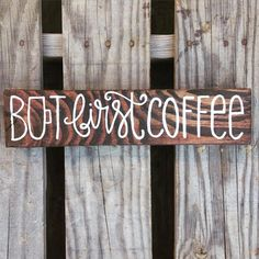 But First Coffee Sign Small by BurlapBellaSigns on Etsy