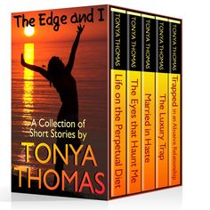 The Edge and I:  a boxed set of my e-stories for a discounted price.  Contains: Trapped In An Abusive Relationship; Life on the Perpetual Diet; Married In Haste; The Luxury Trap, and The Eyes That Haunt Me.  Also available as a trade paperback.