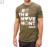 """Men's Icon's """"Be The Movement"""" Army Green T-Shirt"""