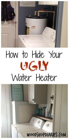 How to hide your ugly water heater--An Easy DIY--hiding those eyesores in the house doesn't have to be complicated. This simple tutorial with free building plans will help you cover up that ugly water heater and instantly update your laundry room Garage Laundry Rooms, Laundry Room Remodel, Small Laundry Rooms, Laundry Closet, Laundry Room Design, Laundry Nook, Utility Closet, Hide Water Heater, Water Heaters