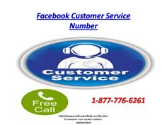 #Facebook #Customer #Service #Number @ 1-877-776-6261 responsive to help the Facebook  Users