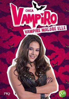 1. Chica Vampiro : Vampire malgré elle: Cet article 1. Chica Vampiro : Vampire malgré elle est apparu en premier sur 123jeu.