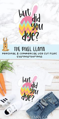But Did You Dye? Easter SVG