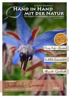 Magazin Hand in Hand mit der Natur Ausgabe 2 Frühjahr 2015 für Aromapf Medicinal Plants, Nursing Care, Nature