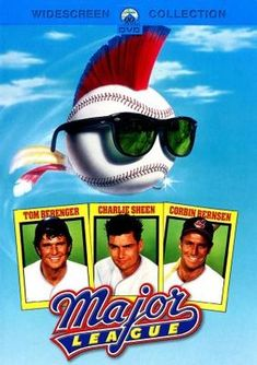 Major League movie poster (1989) I forgot how funny this movie is. Top Movies, Comedy Movies, Great Movies, 2016 Movies, Awesome Movies, Popular Movies, Watch Movies, Charlie Sheen, Baseball Movies