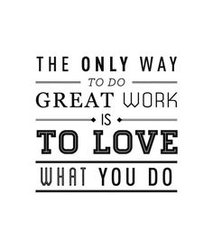 The only way to do great work is to love what you do. #Setima