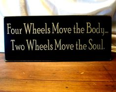 Four Wheels Two Wheels Biker Wood Sign Motorcycles Wall Decor.. for my dad and bro!