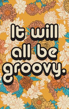 It will all be groovy. With every purchase, we donate of profits to Mental Health America. Bedroom Wall Collage, Photo Wall Collage, Picture Wall, Bedroom Decor, Aesthetic Backgrounds, Aesthetic Iphone Wallpaper, Aesthetic Wallpapers, Hippie Wallpaper, Retro Wallpaper