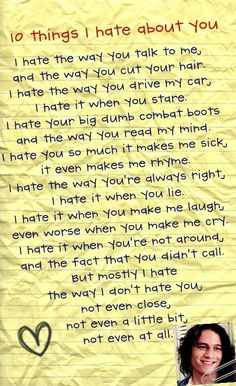 Ten ways I hate you. Because I love you