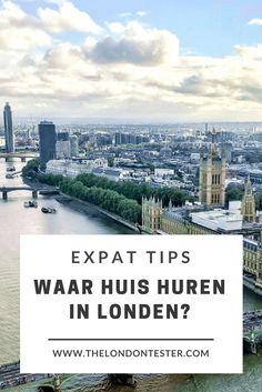 Waar kan ik het beste een huis huren in Londen? || The London Tester
