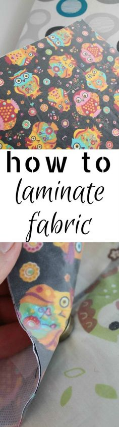 HOW TO LAMINATE FABRIC - There's a variety of great sewing projects that require laminated fabric. Learn how to laminate cotton fabric at home with this simple and easy method! #sewing #sewingproject #sewingtips #sewingtutorials #fabric #fabriclove