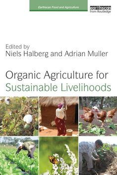 This book provides a timely analysis and assessment of the potential of organic agriculture (OA) for rural development and the improvement of livelihoods. It focuses on smallholders in developing countries and in countries of economic transition, but there is also coverage of and comparisons with developed countries. It covers market-oriented approaches and challenges for OA as part of high value chains and as an agro-ecologically based development for improving food security.