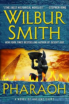 Pharaoh: A Novel of Ancient Egypt by Wilbur Smith.  please click on the book jacket to check availability or place a hold @ Otis.  10/18/16