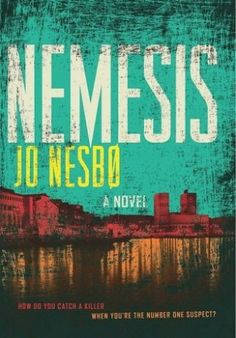 Jo Nesbo's Nemesis: The Early Days of Harry Hole