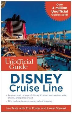 The+Unofficial+Guide+to+the+Disney+Cruise+Line