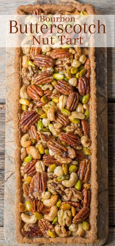 Bourbon & Butterscotch Nut Tart - Assorted nuts coated in a smooth, creamy butterscotch sauce with a hint of bourbon & baked in a pecan shortbread crust. Holiday Desserts, Holiday Baking, Christmas Baking, Butterscotch Tart, Assorted Nuts, Delicious Desserts, Dessert Recipes, Shortbread Crust, Dried Beans