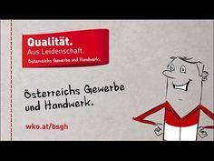 Qualität aus Leidenschaft: Österreichs Gewerbe und Handwerk. Salzburg, Videos, Craft Business, Career, Passion, Training