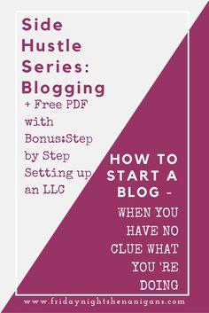 Side Hustle: #Blogging - How to Start a Blog & Ways to Monetize - Friday Night Shenanigans