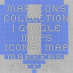 Map Icons Collection | Google Maps Icons, Map Markers, Free POI Icons, GIS Symbols