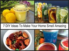 7 DIY Ideas To Make Your Home Smell Amazing: Great ideas with no artificial or questionable ingredients! Beeswax candles with only 3 ingredients and homemade gel deodorizers made with gelatin as well as several other great, natural ideas.