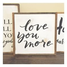 Love You More Sign by HazelLake on Etsy