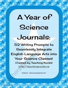 52 Science Journal Prompts to Integrate Writing in the Science Classroom product from Teaching-Rocks on TeachersNotebook.com