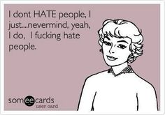 I don't hate...