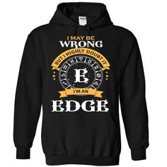 Edge T-Shirts, Hoodies. VIEW DETAIL ==► https://www.sunfrog.com/Camping/Edge-Black-84776546-Hoodie.html?id=41382