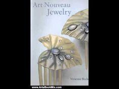 Arts Book Review: Art Nouveau Jewelry by Vivienne Becker - http://videos.silverjewelry.be/brass/arts-book-review-art-nouveau-jewelry-by-vivienne-becker/
