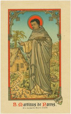 """Saint of the Day – 3 November – St Martin de Porres O. """"Saint of the Broom"""" Dominican lay Brother, Miracle Worker, Apostle of Charity, Mystic – Also known as: Vintage Holy Cards, Sign Of The Cross, Catholic Quotes, Pope John, Prayer Warrior, Prayer Cards, Religious Art, Religious Pictures, Patron Saints"""