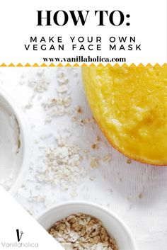 Vegan Face Mask - How to make your own vegan face mask - face peeling, vegan, healthy, vanillaholica