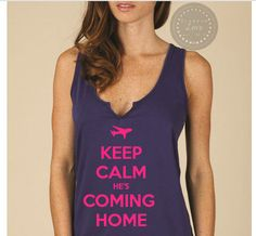Keep Calm He's Coming Home Tank Top - Military, Air Force Wife, USAF, Deployment, Marines, US Navy, US Army, 4th of July, Independence Day