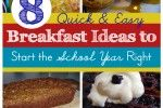 8 Quick and Easy Breakfast Ideas to Start the School Year Right - Money Saving Mom®