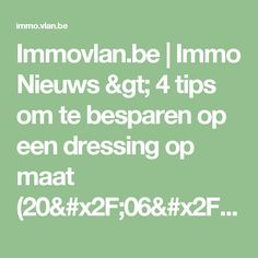 Immovlan.be | Immo Nieuws > 4 tips om te besparen op een dressing op maat (20/06/2017)
