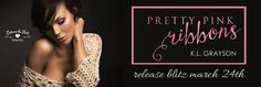 Release Blitz: Pretty Pink Ribbons by @authorklgrayson  #Excerpt #Giveaway http://twinsistersrockinreviews.blogspot.com/2015/03/release-blitz-pretty-pink-ribbons-by-kl.html