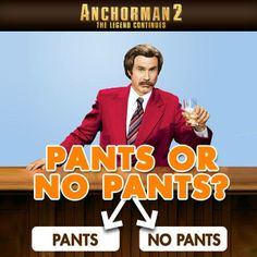 Choose wisely. #Anchorman2