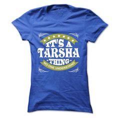 Its a TARSHA Thing No One Understand - T Shirt, Hoodie, - #football shirt #sweatshirt for girls. OBTAIN => https://www.sunfrog.com/Names/Its-a-TARSHA-Thing-No-One-Understand--T-Shirt-Hoodie-Hoodies-YearName-Birthday-Ladies.html?68278