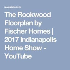 The Rookwood Floorplan By Fischer Homes | 2017 Indianapolis Home Show    YouTube Ranch, Centerpieces