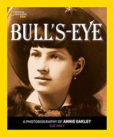 Children's Books - National Cowboy Museum-Featuring historical photos and original quotes from Annie, a fascinating glimpse into the life of the legendary sharpshooter and heroine details how she triumphed over poverty and abuse to become one of the world's greatest performers who travelled with Buffalo Bill Cody's Wild West Show and amazed audiences throughout the U.S. and Europe.